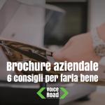 Brochure aziendale: 6 consigli per farla bene