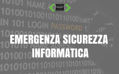 Emergenza sicurezza informatica