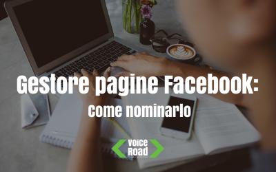 Gestore pagine Facebook: scopri come nominarlo